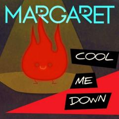 Cool Me Down - Margaret