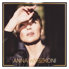 Anna Wyszkoni - Oszukać los