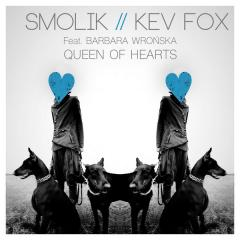Queen Of Hearts - Smolik // Kev Fox feat. Barbara Wrońska