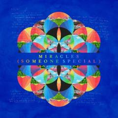Miracles (Someone Special) - Coldplay & Big Sean