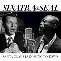 Santa Claus Is Coming To Town - Frank Sinatra & Seal