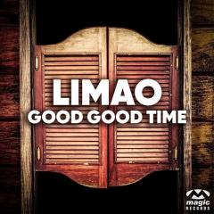 Good Good Time - Limao