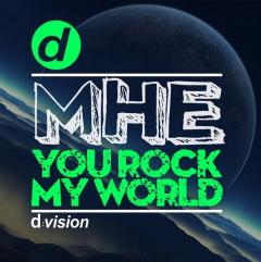 You Rock My World - MHE