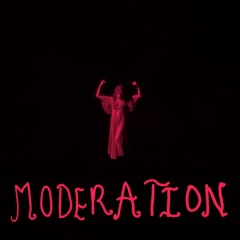 Moderation - Florence + The Machine