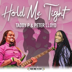 Hold Me Tight - Taddy P & Peter Lloyd