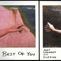 Best Of You - Andy Grammer & Elle King