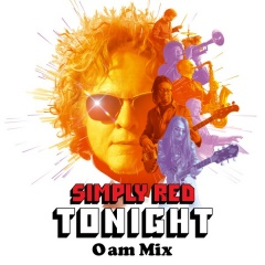 Tonight (0AM Mix) - Simply Red