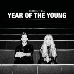 Year Of The Young - Smith & Thell