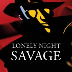 Lonely Night - Savage
