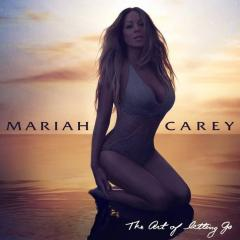 The Art Of Letting Go - Mariah Carey