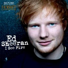 I See Fire - Ed Sheeran