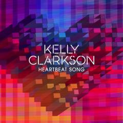 Heartbeat Song - Kelly Clarkson