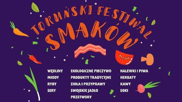 Kuchnia To Nie Tylko Jedzenie Czyli Torunski Festiwal Smakow